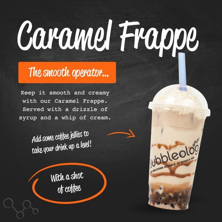 Caramel Frappe, the smooth operator...Keep it smooth and creamy with our Creamy Frappe. Served with a drizzle of syrup and a whip of cream. Add some coffee jellies to take your drink up a level! With a shot of coffee.