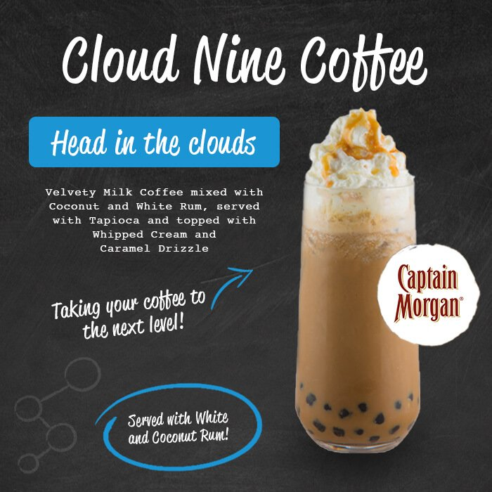 Cloud Nine Coffee - like nothing else on earth! We're giving our Milk Coffee a tempting twist with some Premium Rum served with Coffee Jelly. Served with Bacardi and Malibu.