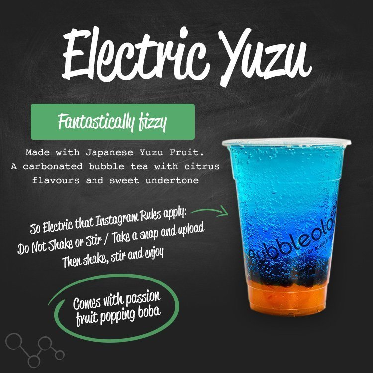 electric yuzu - fantastically fizzy. Made with a Japanese Yuzu Fruit. A carbonated bubble tea with citrus flavours and sweet undertone. So electric that Instagram rules apply: Do not shake or stir / Take a snap and upload, then shake, stir and enjoy. Comes with passion fruit popping boba.