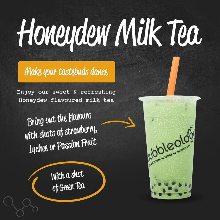 Honeydew Milk Tea - Make your tastebuds dance. Enjoy our sweet & refreshing Honeydew flavoured milk tea. Bring out the flavors with shots of strawberry, lychee or passion fruit. With a shot of green tea.