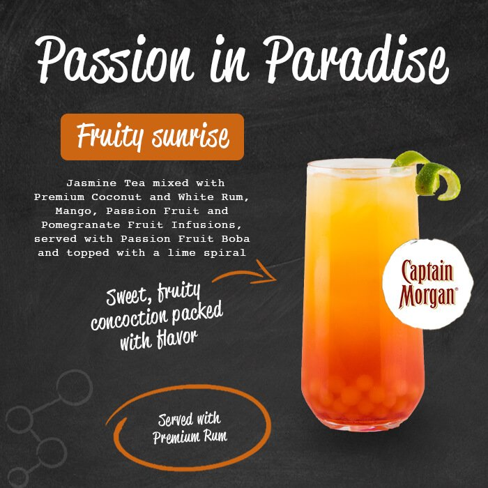 Passion in Paradise - fruity sunrise. Jasmine tea mixed with premium coconut and white rum, mango, passion fruit and pomegranate fruit infusions, served with strawberry jelly.