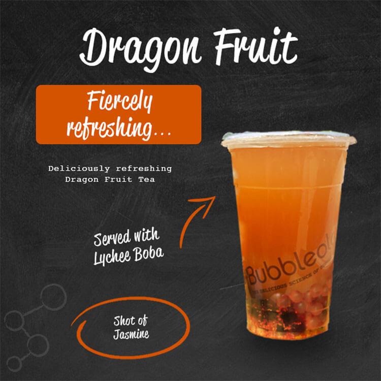 Dragon Fruit - fiercely refreshing. Deliciously refreshing Dragon Fruit Tea. Served with Lychee Boba. Shot of Jasmine.
